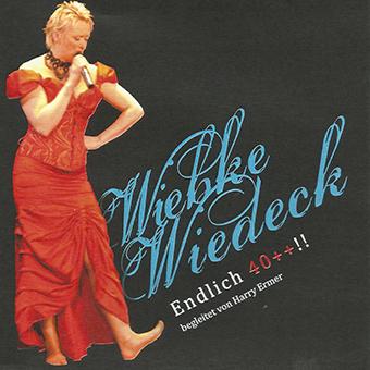 Wiebke Wiedeck, Endlich 40++, CD-Cover